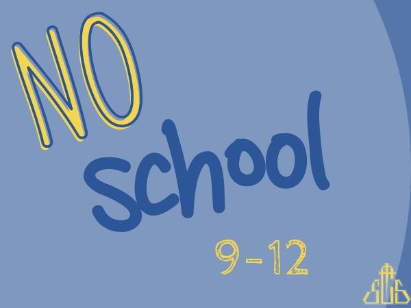 No School Gr 9-12
