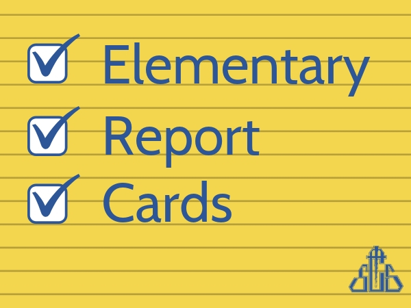 Elementary Report Cards