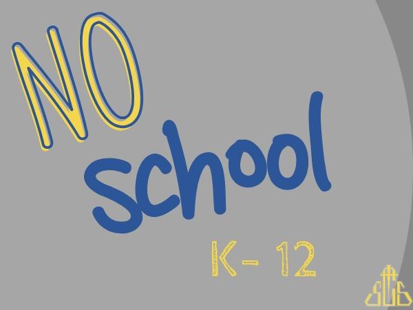 No School K-12
