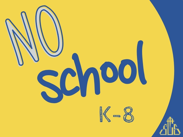 No School K-8