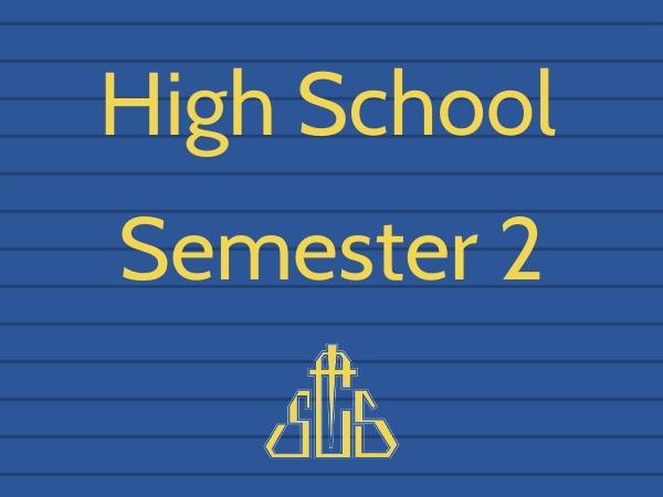 High School Semester Two Begins