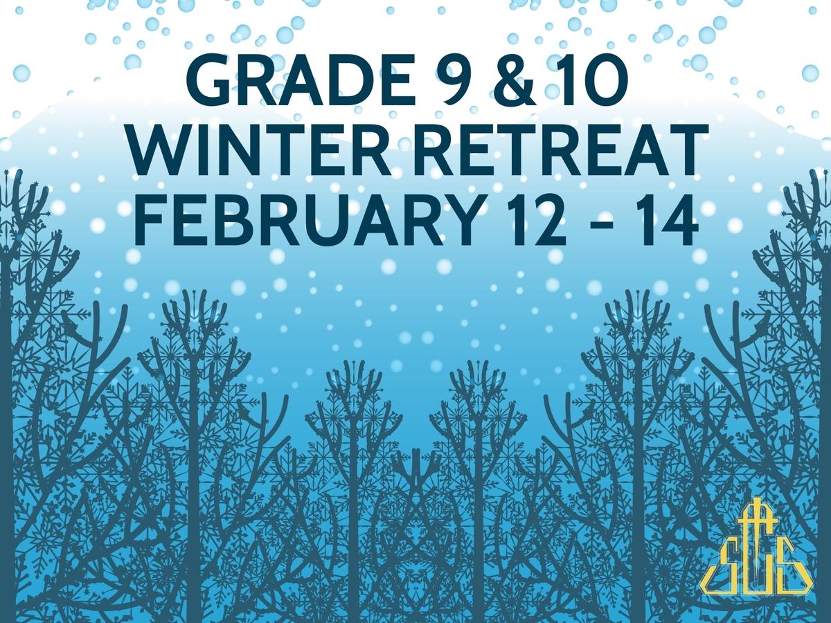 Winter Retreat - Grades 9 & 10